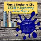 Design & Build a City - Project Based Technology & Engineering