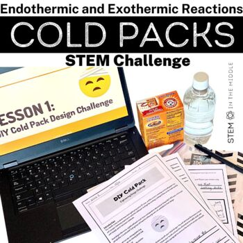 Design Challenge - Cold Packs (MS-PS1-6 and MS-ETS1-1)