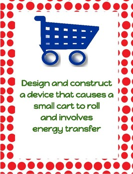Design & Construct a Cart That Involves Energy Transfer