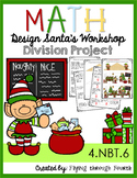 Design Santa's Workshop ● Division Project {4.NBT.6}