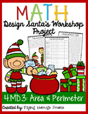 Design Santa's Workshop Project {Area & Perimeter} 4.MD.3