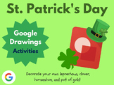 Design St. Patrick's Day with Google Drawings! (Google Classroom)