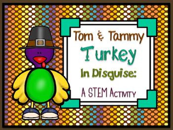 Design Tom & Tammy Turkey's Disguise ~ STEM