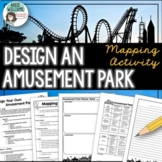Map Skills - Design Your Own Amusement Park