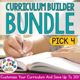 Curriculum Builder BUNDLE: PICK 4