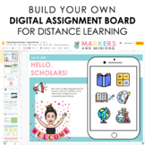 Design Your Own Digital Assignment Board (Distance Learnin