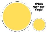 Design Your Own Emoji - Lesson Filler / Displaying Emotions