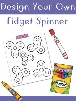 Design Your Own Fidget Spinner:  Coloring Sheet