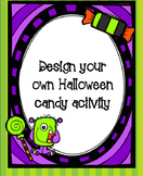 Design Your Own Halloween Candy Activity