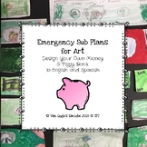 Emergency Sub Plans for Art: Design Your Own Money & Piggy Bank