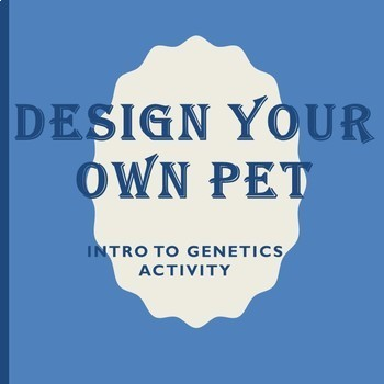 Design Your Own Pet