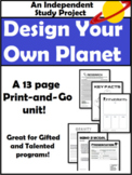 Design Your Own Planet Project: Independent Study/Gifted and Talented (GT)