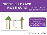 Design Your Own Playground - Project Based Learning