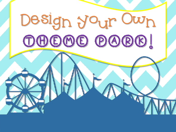 Design Your Own Theme Park!