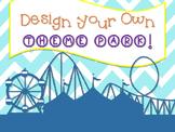 Design Your Own Theme Park!