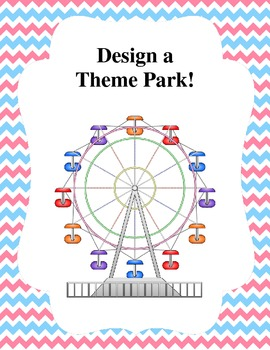 Design Your Own Theme Park! Geometry and Budgeting Skills