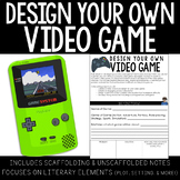 Design Your Own Video Game (Writing Project)