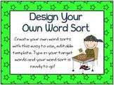 Design Your Own Word Sort - Editable Template K-2