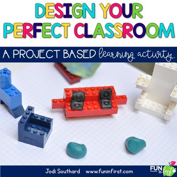 Design Your Perfect Classroom - A Project Based Learning Project