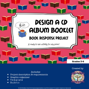 Design a CD Album Booklet Book Response Project