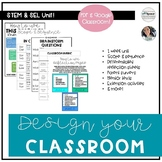 Design a Classroom: SEL Focused STEM for Back to School {D