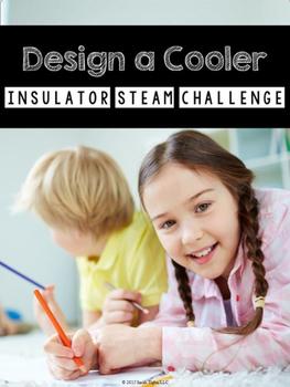 Design a Cooler Insulator STEM Challenge