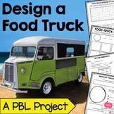 Project Based Learning Math Design a Food Truck