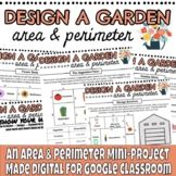 Design a Garden Area & Perimeter PBL for Google Distance Learning