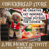 Design a Gingerbread Cookie-A Project Based Learning Money Activity