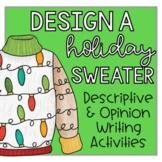 Holiday Writing | Design a Holiday Sweater | Opinion and D