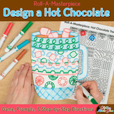 Winter Activities: Design a Hot Chocolate Game, Art Sub Plans, & Writing Prompts