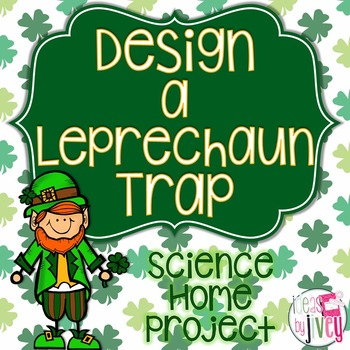 Design a Leprechaun Trap: Simple Machine Science Project