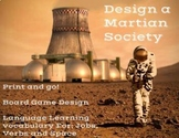 Design a Martian Society Board Game - ELL and ELA learners