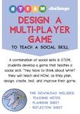Design a Multi-player Game (that teaches a social skill)