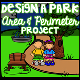 Design a Park Project & Task Cards- Area and Perimeter