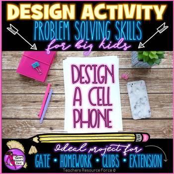 Design a Phone - PBL, Extension, Entrepreneurship, Team Work, GATE Activity