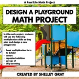 Design a Playground Multiplication Project | Real Life Mat