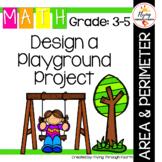 Design a Playground Project: Measurement, Area & Perimeter