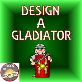 Design a Roman Gladiator: A Rome Activity - Create your ow