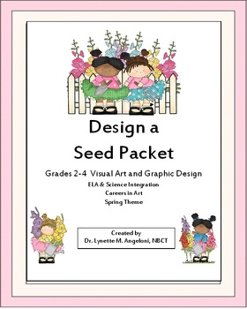 Design a Seed Packet: Science, ELA and Spring Theme Connections