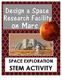 Design a Space Station on Mars STEM Space Exploration Activity {Digital}