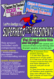 Design a Superhero for President Project (Government & Elections)