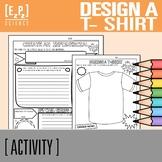 Design a T-Shirt and Infomercial- No Prep! Print and Go!