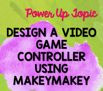 Design a Video Game Controller with MakeyMakey