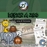 Design a Zoo -- Area & Perimeter - 21st Century Math Project