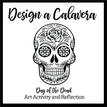 Design a calavera: A think-pair-share-reflect art activity for Day of the Dead