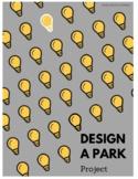 Design a park - measurement and money project