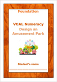Design an Amusement Park VCAL Numeracy - Foundation