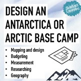 Design an Antartic or Artic Base Camp Project - Maths and
