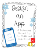 Design an App: A Technology Blizzard Bag for Middle and High School